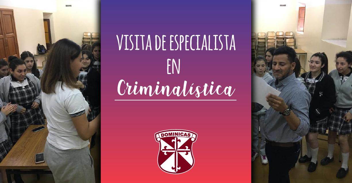 Visita de especialista en Criminalística