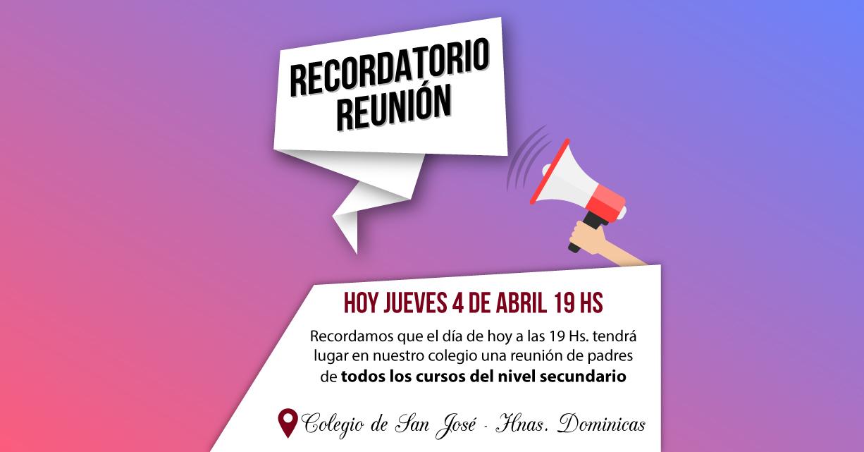 HOY JUEVES 04 DE ABRIL REUNIÓN DE PADRES