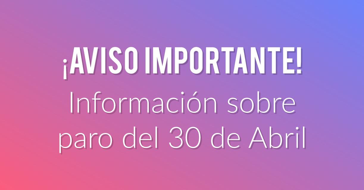 Información PARO 30 de ABRIL